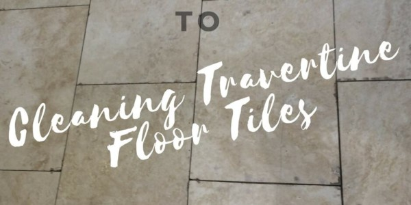 Cleaning Travertine Floor Tiles