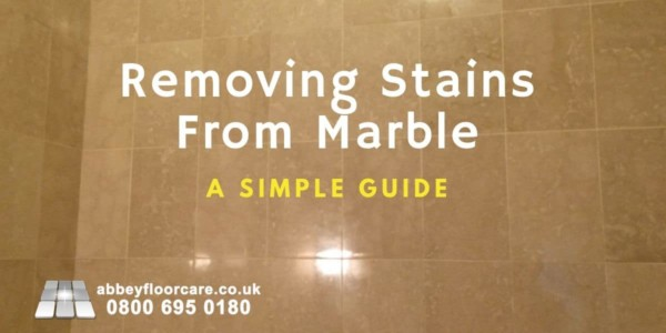 Removing Stains From Marble A Simple Guide