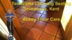 Terracotta Cleaning Sealing Sevenoaks Abbey Floor Care