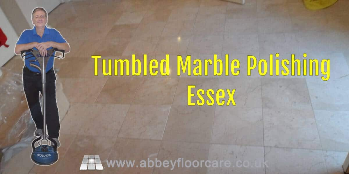 Tumbled Marble Polishing Essex Abbey Floor Care