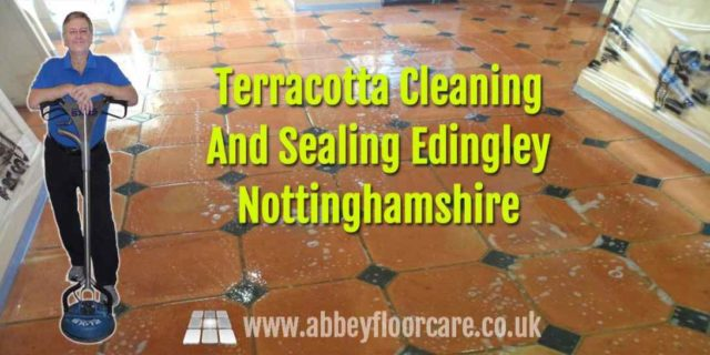 Terracotta Tile Cleaning Edingley Nottinghamshire Abbey Floor Care