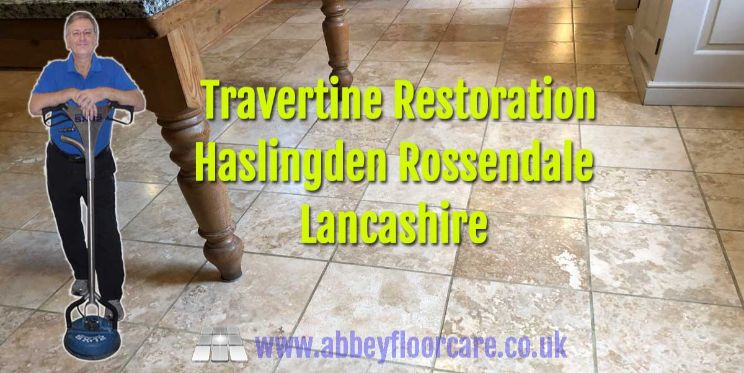 Travertine Restoration Haslingden Abbey Floor Care